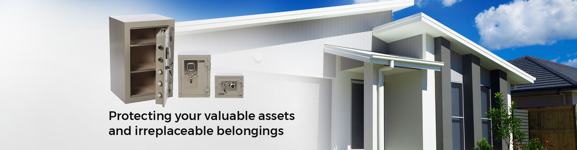 Protecting your valuable assets and irreplaceable belongings